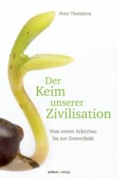 Der Keim unserer Zivilisation