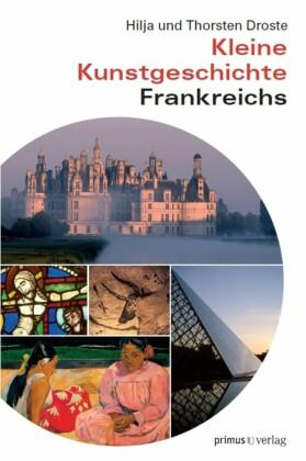 Kleine Kunstgeschichte Frankreichs