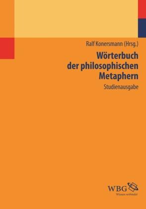 Wörterbuch der philosophischen Metaphern
