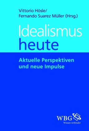 Idealismus heute