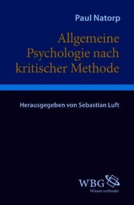 Allgemeine Psychologie nach kritischer Methode