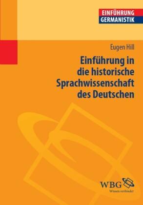 Einführung in die historische Sprachwissenschaft des Deutschen