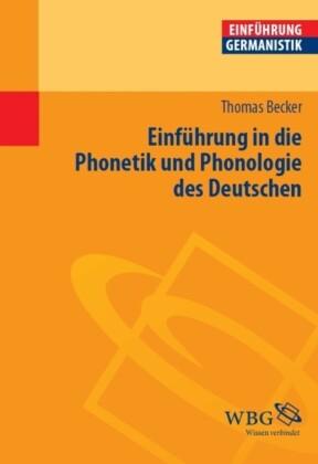 Einführung in die Phonetik und Phonologie des Deutschen