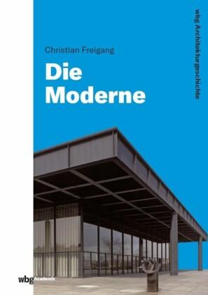 WBG Architekturgeschichte - Die Moderne (1800 bis heute)