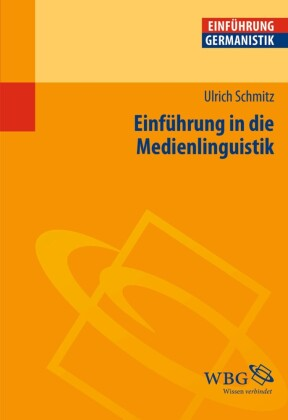Einführung in die Medienlinguistik