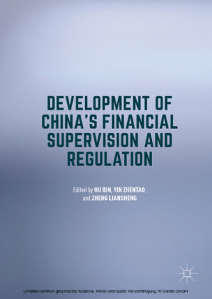 Development of China's Financial Supervision and Regulation