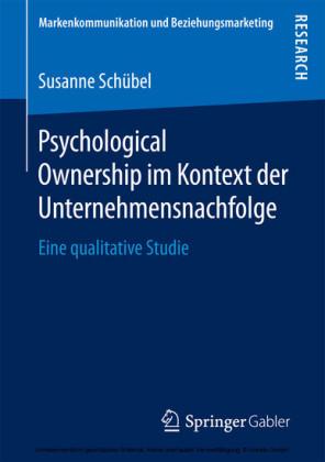 Psychological Ownership im Kontext der Unternehmensnachfolge