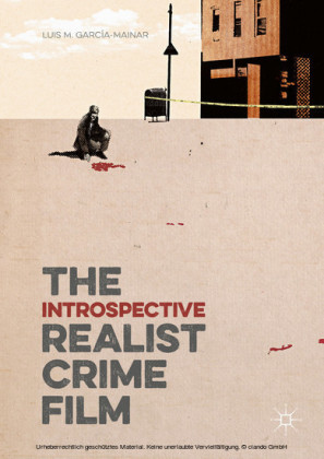 The Introspective Realist Crime Film