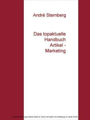 Das topaktuelle Handbuch Artikel - Marketing