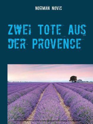 Zwei Tote aus der Provence