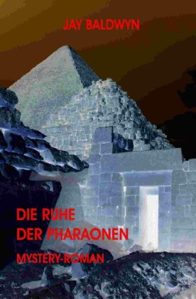 Die Ruhe der Pharaonen