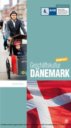 Geschäftskultur Dänemark kompakt