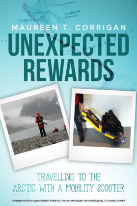 Unexpected Rewards: Travelling to the Arctic With a Mobility Scooter