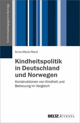 Kindheitspolitik in Deutschland und Norwegen