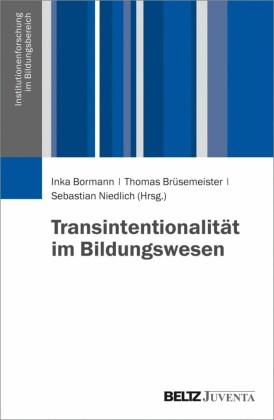 Transintentionalität im Bildungswesen