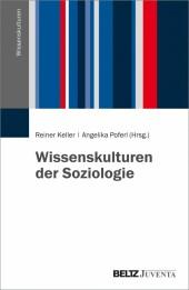 Wissenskulturen der Soziologie