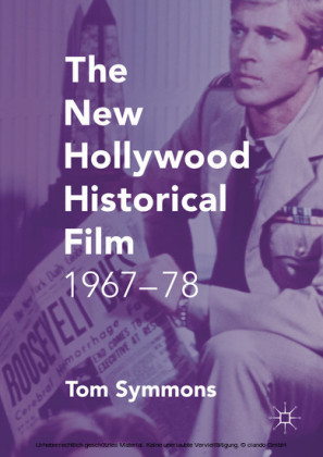 The New Hollywood Historical Film