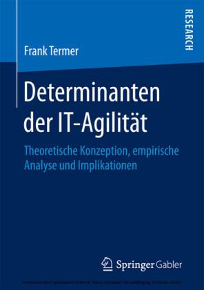 Determinanten der IT-Agilität