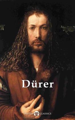 Delphi Complete Works of Albrecht Dürer (Illustrated)