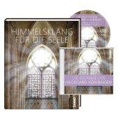 Hildegard von Bingen - Himmelsklang für die Seele, m. 1 Audio-CD