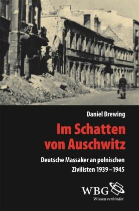 Im Schatten von Auschwitz