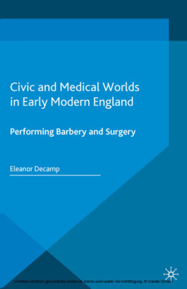 Civic and Medical Worlds in Early Modern England