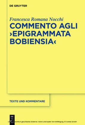 Commento agli 'Epigrammata Bobiensia'