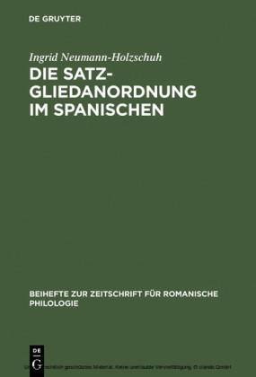 Die Satzgliedanordnung im Spanischen