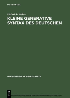 Kleine generative Syntax des Deutschen