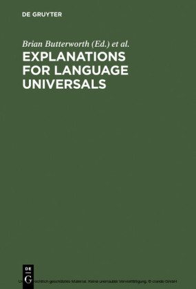 Explanations for Language Universals