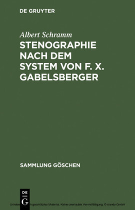 Stenographie nach dem System von F. X. Gabelsberger