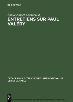 Entretiens sur Paul Valéry