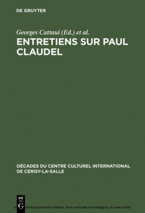 Entretiens sur Paul Claudel