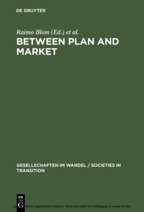 Between Plan and Market