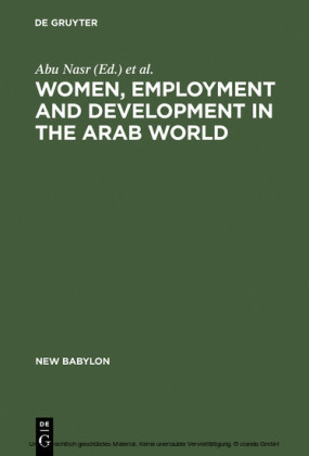 Women, Employment and Development in the Arab World