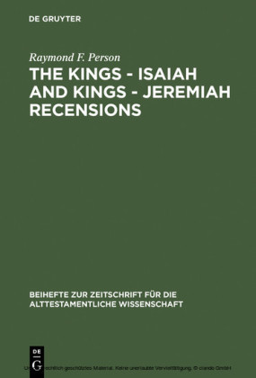 The Kings - Isaiah and Kings - Jeremiah Recensions