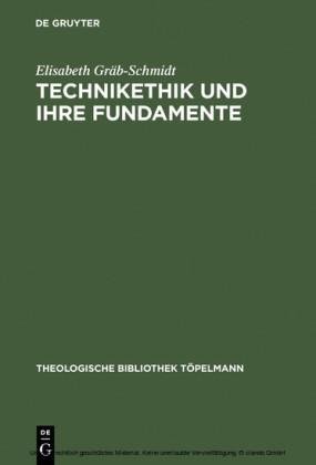 Technikethik und ihre Fundamente
