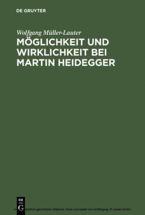 Möglichkeit und Wirklichkeit bei Martin Heidegger