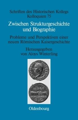 Zwischen Strukturgeschichte und Biographie