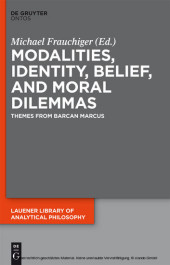 Modalities, Identity, Belief, and Moral Dilemmas