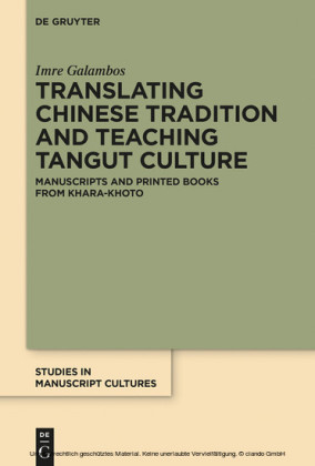 Translating Chinese Tradition and Teaching Tangut Culture