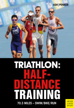 Triathlon: Half-Distance Training