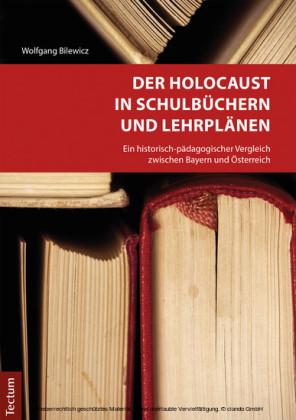 Der Holocaust in Schulbüchern und Lehrplänen