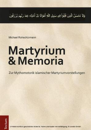 Martyrium und Memoria