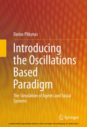 Introducing the Oscillations Based Paradigm