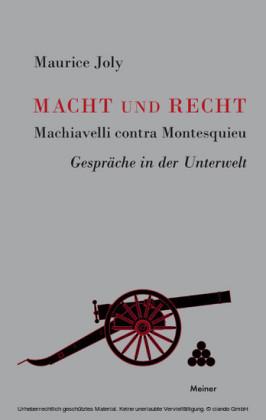 Macht und Recht, Machiavelli contra Montesquieu