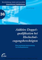 Additive Doppelqualifikation bei Hochschulzugangsberechtigten