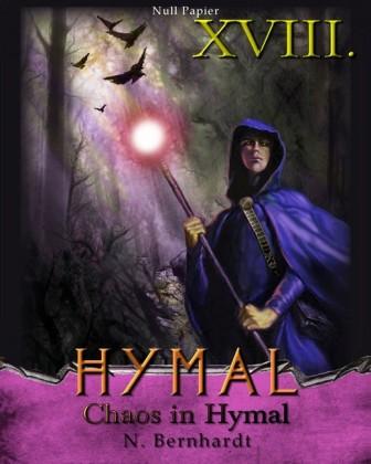 Der Hexer von Hymal, Buch XVIII: Chaos in Hymal