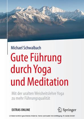 Gute Führung durch Yoga und Meditation