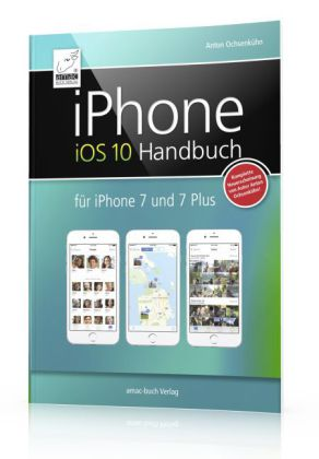 iphone ios 10 handbuch shop mediengruppe deutscher apotheker verlag. Black Bedroom Furniture Sets. Home Design Ideas
